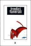 Copertina di Tredici funerali di Fabrizio Cocco